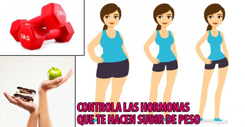 ¡Domina las hormonas que te hacen subir de peso!