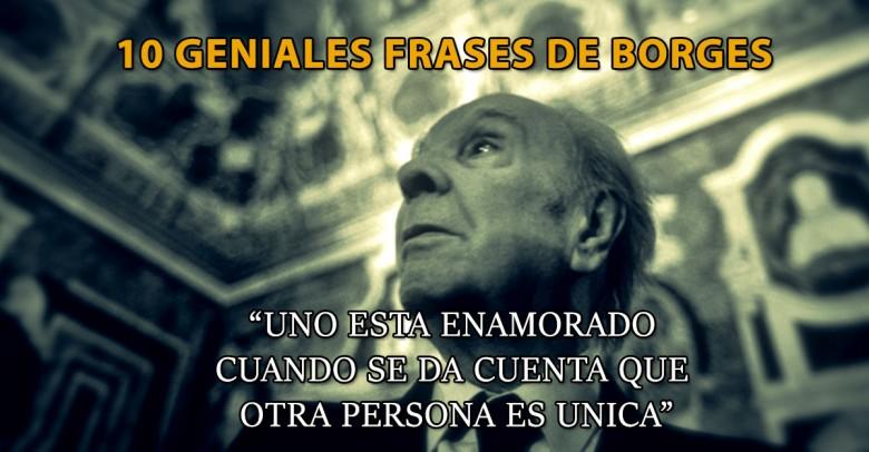 Diez frases de Borges a 31 años de su partida