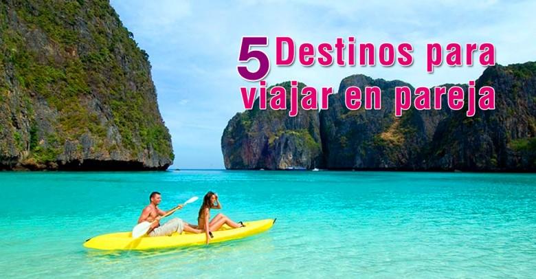 5 Destinos para viajar en pareja
