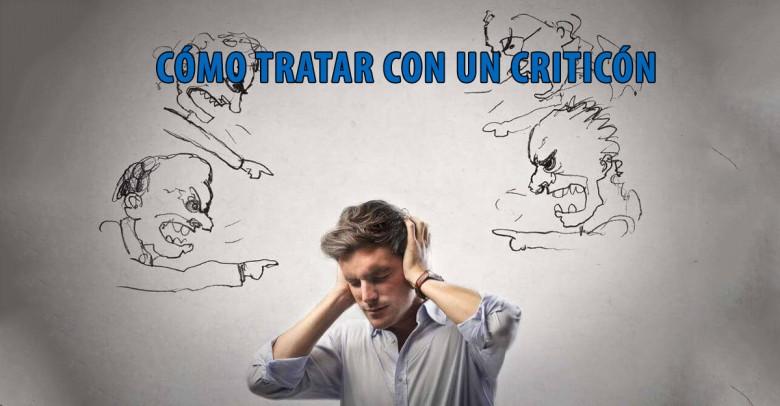 Cómo tratar con un criticón