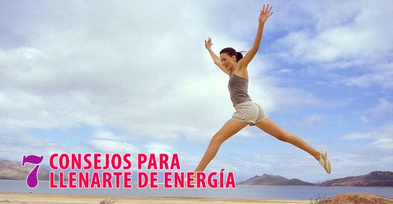7 Consejos para llenarte de energía