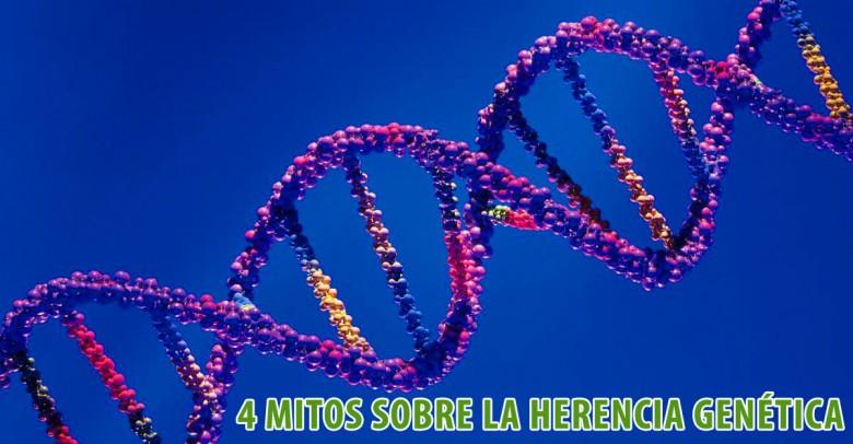4 mitos sobre la herencia genética que siempre creíste ciertos