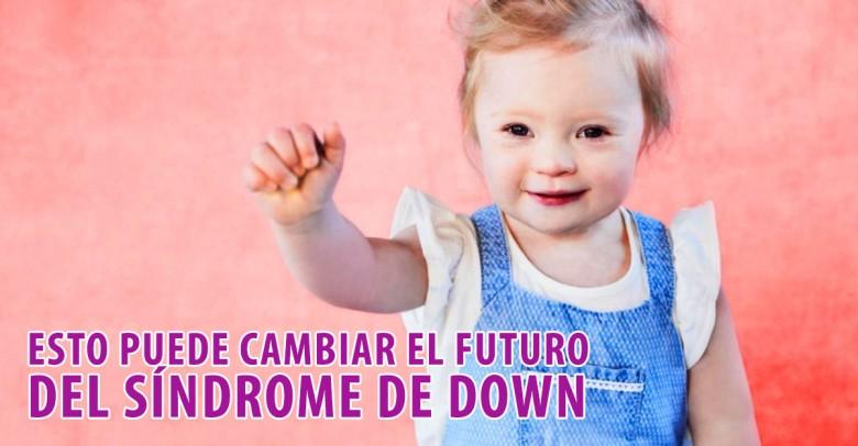 Esto puede cambiar el futuro de los niños con síndrome de Down